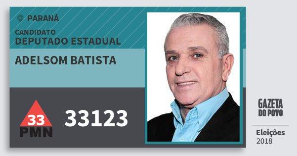 Santinho Adelsom Batista 33123 (PMN) Deputado Estadual | Paraná | Eleições 2018