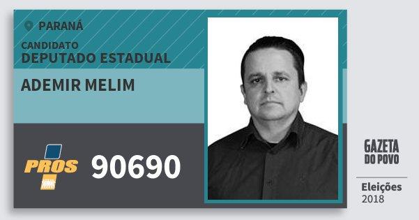 Santinho Ademir Melim 90690 (PROS) Deputado Estadual | Paraná | Eleições 2018