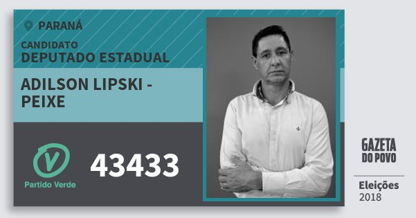 Santinho Adilson Lipski - Peixe 43433 (PV) Deputado Estadual | Paraná | Eleições 2018