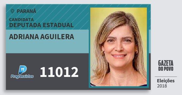 Santinho Adriana Aguilera 11012 (PP) Deputada Estadual | Paraná | Eleições 2018