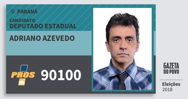Santinho Adriano Azevedo 90100 (PROS) Deputado Estadual | Paraná | Eleições 2018
