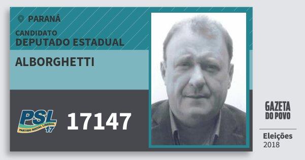 Santinho Alborghetti 17147 (PSL) Deputado Estadual | Paraná | Eleições 2018