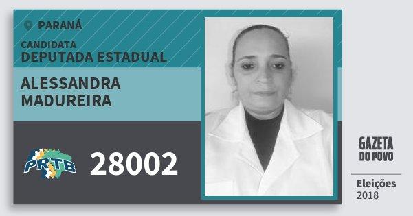 Santinho Alessandra Madureira 28002 (PRTB) Deputada Estadual | Paraná | Eleições 2018
