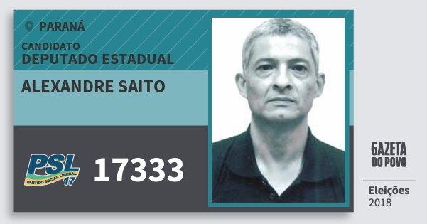 Santinho Alexandre Saito 17333 (PSL) Deputado Estadual | Paraná | Eleições 2018