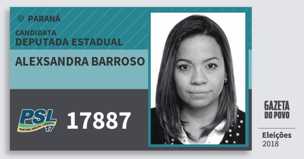 Santinho Alexsandra Barroso 17887 (PSL) Deputada Estadual | Paraná | Eleições 2018