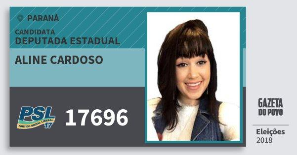 Santinho Aline Cardoso 17696 (PSL) Deputada Estadual | Paraná | Eleições 2018
