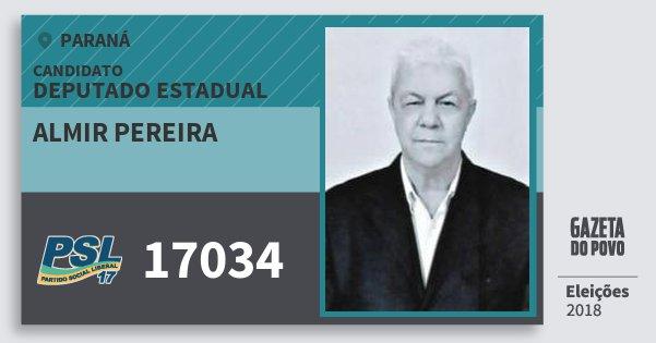 Santinho Almir Pereira 17034 (PSL) Deputado Estadual | Paraná | Eleições 2018