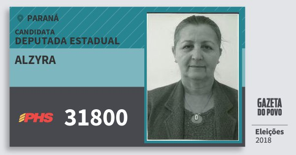 Santinho Alzyra 31800 (PHS) Deputada Estadual | Paraná | Eleições 2018