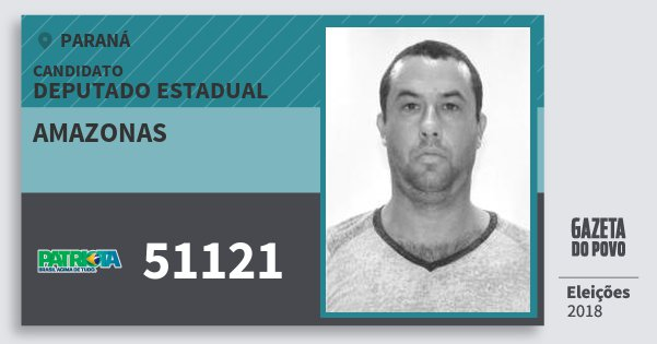 Santinho Amazonas 51121 (PATRI) Deputado Estadual | Paraná | Eleições 2018