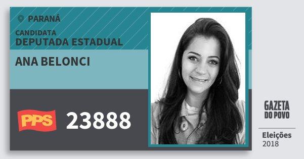 Santinho Ana Belonci 23888 (PPS) Deputada Estadual | Paraná | Eleições 2018