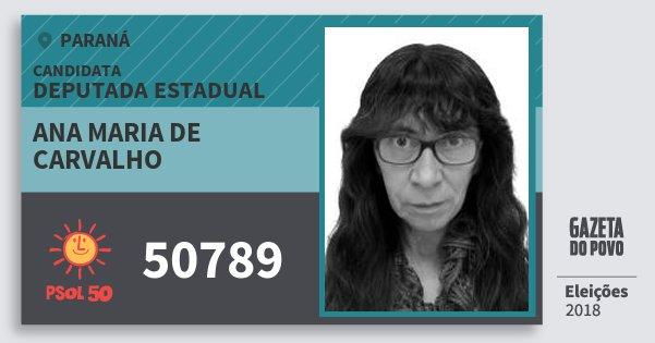 Santinho Ana Maria de Carvalho 50789 (PSOL) Deputada Estadual | Paraná | Eleições 2018