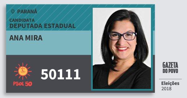Santinho Ana Mira 50111 (PSOL) Deputada Estadual | Paraná | Eleições 2018