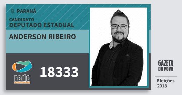 Santinho Anderson Ribeiro 18333 (REDE) Deputado Estadual | Paraná | Eleições 2018