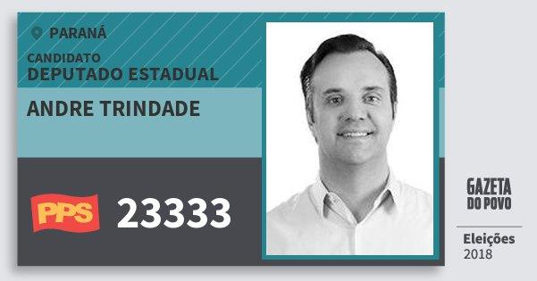 Santinho Andre Trindade 23333 (PPS) Deputado Estadual | Paraná | Eleições 2018