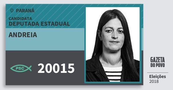 Santinho Andreia 20015 (PSC) Deputada Estadual | Paraná | Eleições 2018