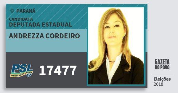 Santinho Andrezza Cordeiro 17477 (PSL) Deputada Estadual | Paraná | Eleições 2018