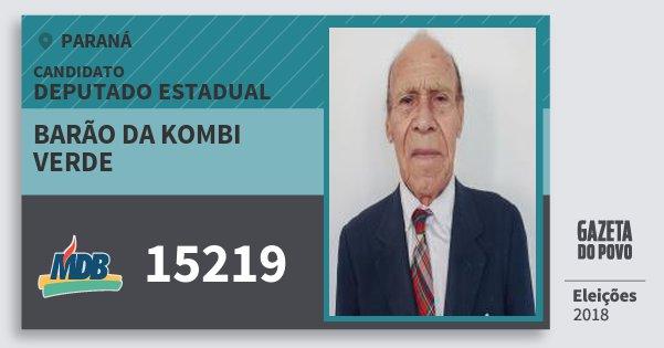 Santinho Barão da Kombi Verde 15219 (MDB) Deputado Estadual | Paraná | Eleições 2018