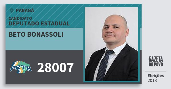 Santinho Beto Bonassoli 28007 (PRTB) Deputado Estadual | Paraná | Eleições 2018