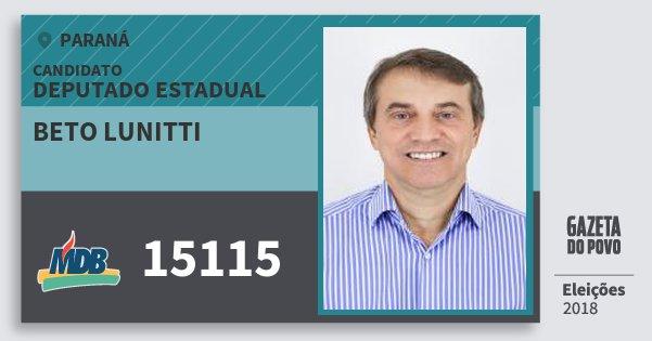 Santinho Beto Lunitti 15115 (MDB) Deputado Estadual | Paraná | Eleições 2018