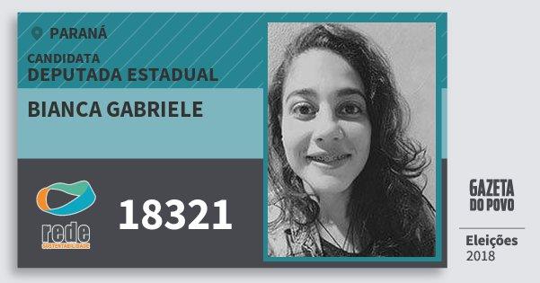 Santinho Bianca Gabriele 18321 (REDE) Deputada Estadual | Paraná | Eleições 2018