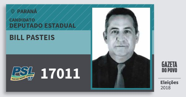 Santinho Bill Pasteis 17011 (PSL) Deputado Estadual | Paraná | Eleições 2018