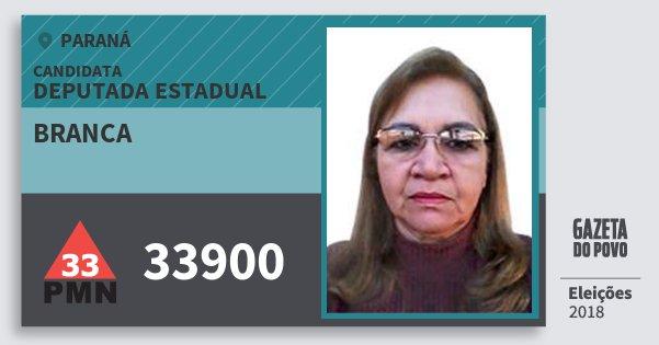 Santinho Branca 33900 (PMN) Deputada Estadual | Paraná | Eleições 2018