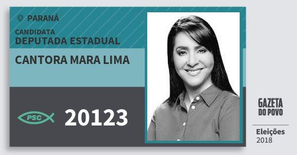 Santinho Cantora Mara Lima 20123 (PSC) Deputada Estadual | Paraná | Eleições 2018