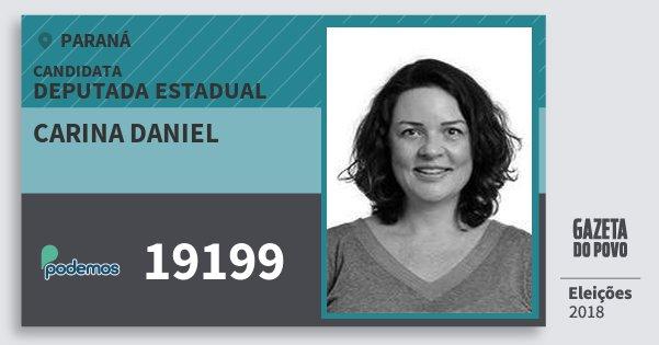 Santinho Carina Daniel 19199 (PODE) Deputada Estadual | Paraná | Eleições 2018