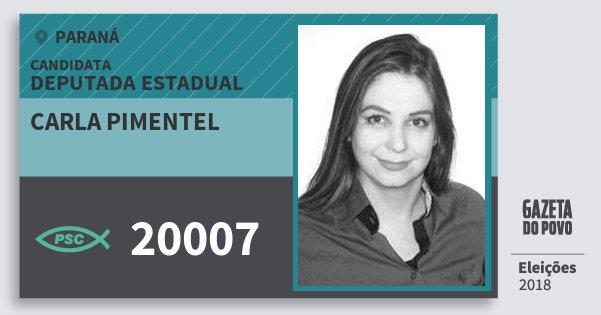 Santinho Carla Pimentel 20007 (PSC) Deputada Estadual | Paraná | Eleições 2018