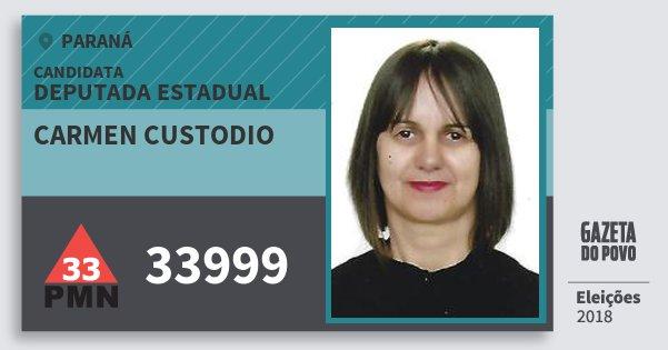 Santinho Carmen Custodio 33999 (PMN) Deputada Estadual   Paraná   Eleições 2018