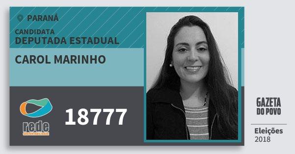Santinho Carol Marinho 18777 (REDE) Deputada Estadual | Paraná | Eleições 2018