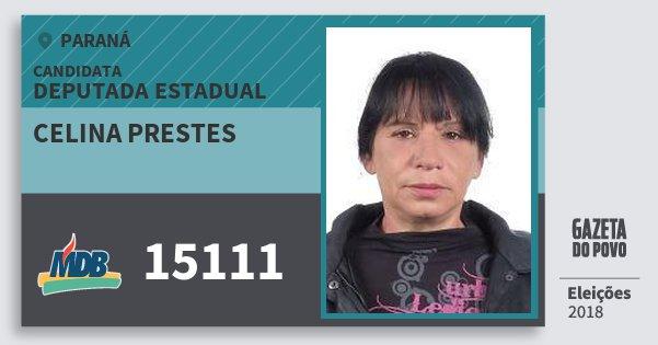 Santinho Celina Prestes 15111 (MDB) Deputada Estadual | Paraná | Eleições 2018