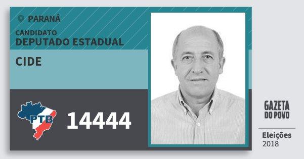 Santinho Cide 14444 (PTB) Deputado Estadual | Paraná | Eleições 2018