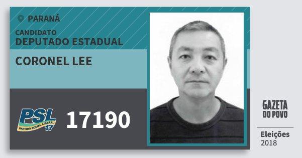 Santinho Coronel Lee 17190 (PSL) Deputado Estadual | Paraná | Eleições 2018
