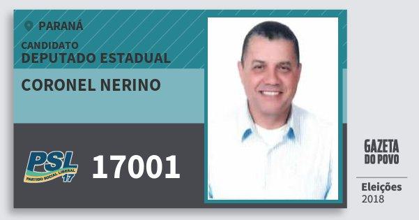 Santinho Coronel Nerino 17001 (PSL) Deputado Estadual | Paraná | Eleições 2018