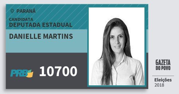 Santinho Danielle Martins 10700 (PRB) Deputada Estadual | Paraná | Eleições 2018