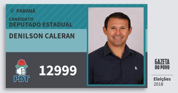 Santinho Denilson Caleran 12999 (PDT) Deputado Estadual | Paraná | Eleições 2018