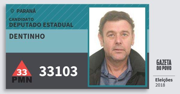 Santinho Dentinho 33103 (PMN) Deputado Estadual | Paraná | Eleições 2018