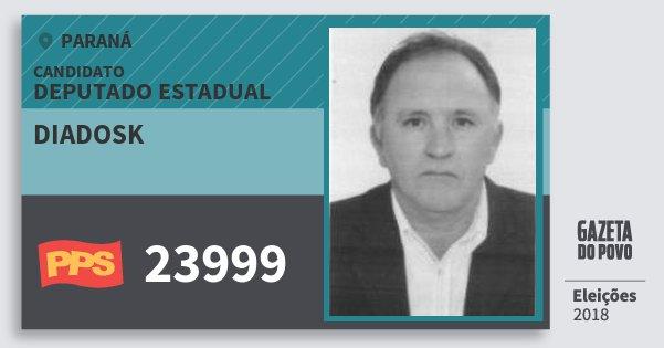 Santinho Diadosk 23999 (PPS) Deputado Estadual | Paraná | Eleições 2018