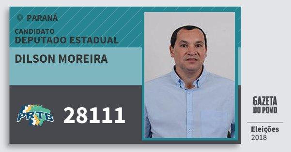 Santinho Dilson Moreira 28111 (PRTB) Deputado Estadual | Paraná | Eleições 2018