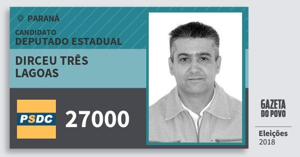 Santinho Dirceu Três Lagoas 27000 (DC) Deputado Estadual | Paraná | Eleições 2018