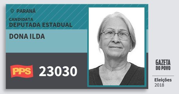 Santinho Dona Ilda 23030 (PPS) Deputada Estadual | Paraná | Eleições 2018