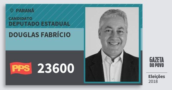 Santinho Douglas Fabrício 23600 (PPS) Deputado Estadual | Paraná | Eleições 2018