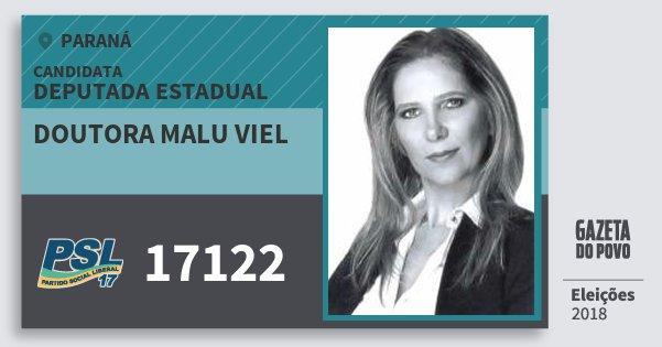 Santinho Doutora Malu Viel 17122 (PSL) Deputada Estadual | Paraná | Eleições 2018