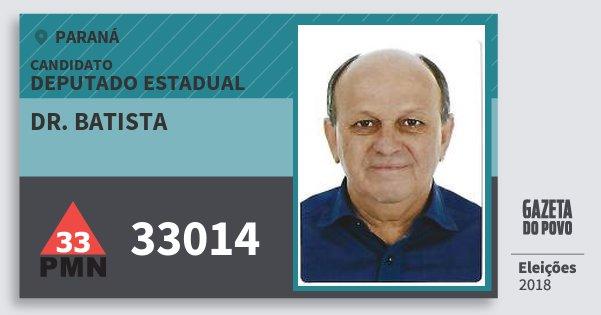 Santinho Dr. Batista 33014 (PMN) Deputado Estadual | Paraná | Eleições 2018