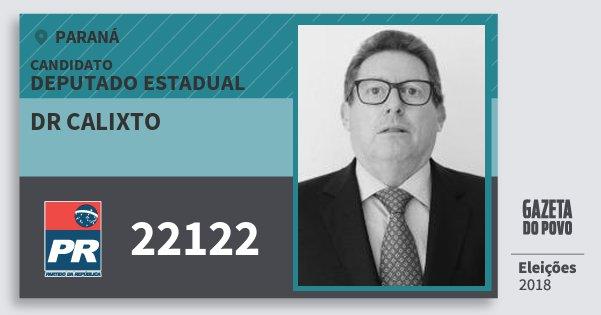 Santinho Dr Calixto 22122 (PR) Deputado Estadual | Paraná | Eleições 2018