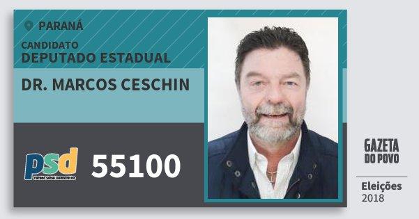 Santinho Dr. Marcos Ceschin 55100 (PSD) Deputado Estadual | Paraná | Eleições 2018