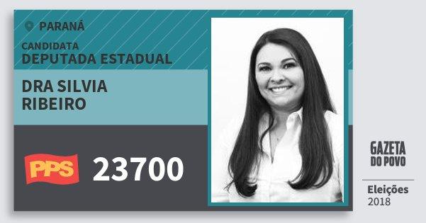 Santinho Dra Silvia Ribeiro 23700 (PPS) Deputada Estadual | Paraná | Eleições 2018