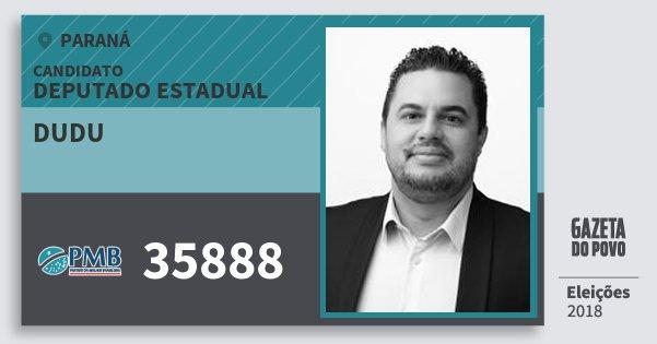 Santinho Dudu 35888 (PMB) Deputado Estadual | Paraná | Eleições 2018