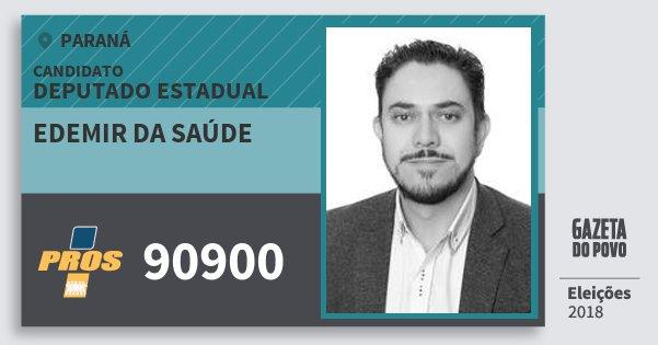 Santinho Edemir da Saúde 90900 (PROS) Deputado Estadual   Paraná   Eleições 2018